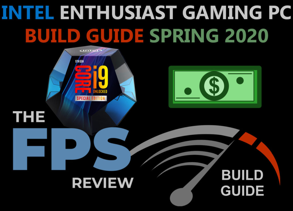 Intel Enthusiast Gaming PC Build Guide: Spring 2020 Edition Featured Image