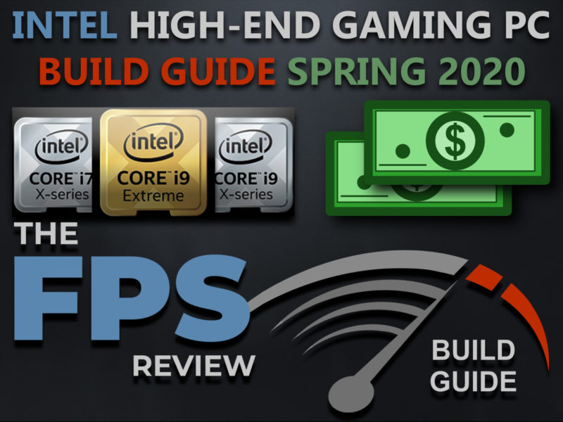 Intel High-End Gaming PC Build Guide Spring 2020 Featured Image