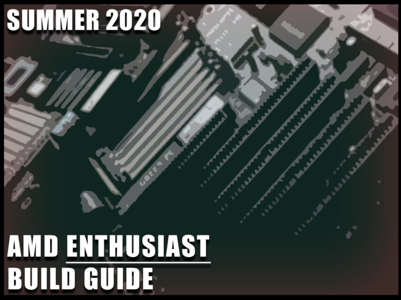 AMD Enthusiast Gaming PC Build Guide Summer 2020 Featured Image